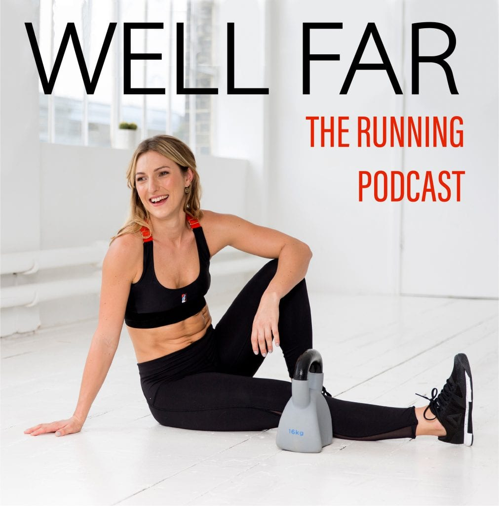 Well Far: The Running Podcast