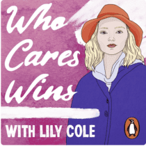 Who Cares Wins with Lily Cole